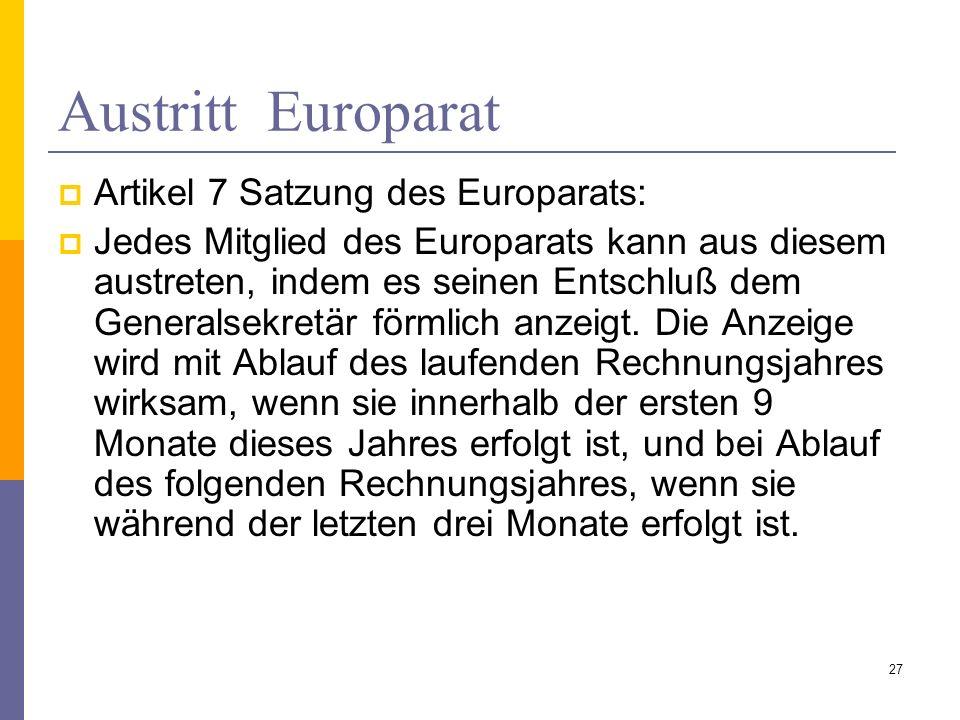 Austritt Europarat Artikel 7 Satzung des Europarats: