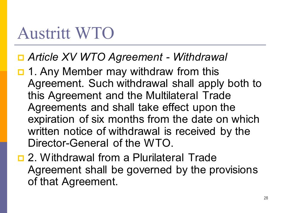 Austritt WTO Article XV WTO Agreement - Withdrawal