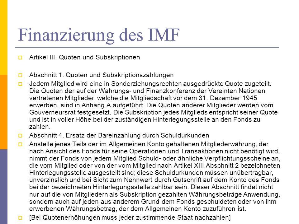 Finanzierung des IMF Artikel III. Quoten und Subskriptionen