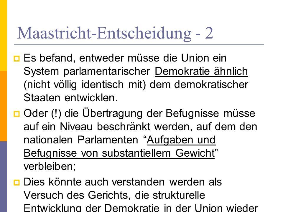 Maastricht-Entscheidung - 2