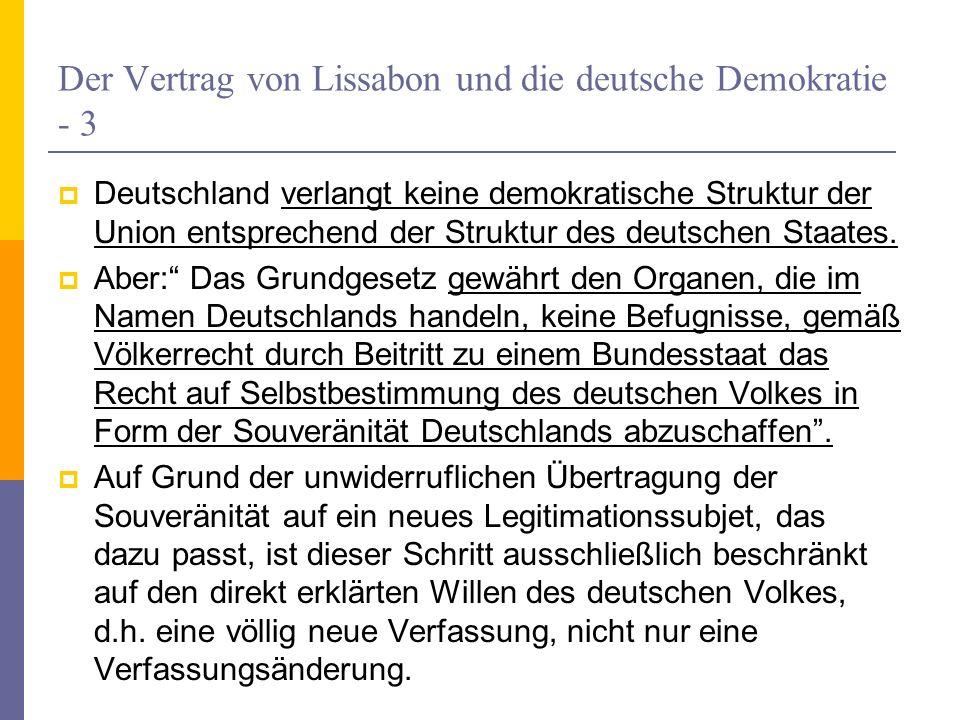 Der Vertrag von Lissabon und die deutsche Demokratie - 3