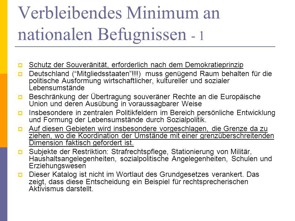 Verbleibendes Minimum an nationalen Befugnissen - 1
