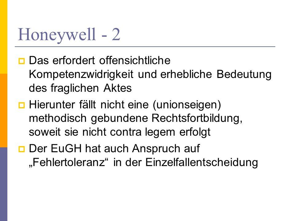 Honeywell - 2 Das erfordert offensichtliche Kompetenzwidrigkeit und erhebliche Bedeutung des fraglichen Aktes.