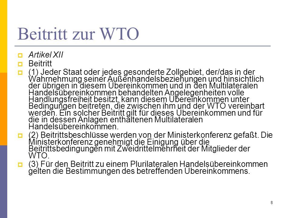 Beitritt zur WTO Artikel XII Beitritt