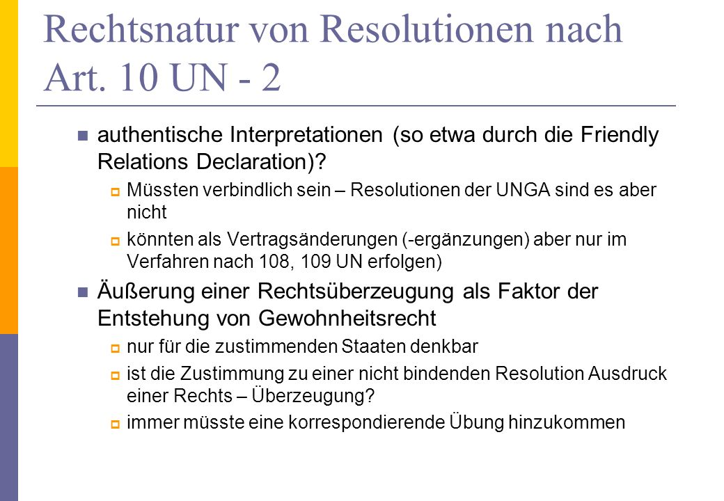Rechtsnatur von Resolutionen nach Art. 10 UN - 2