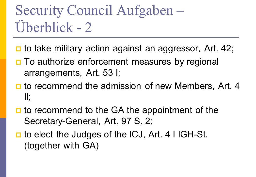 Security Council Aufgaben – Überblick - 2