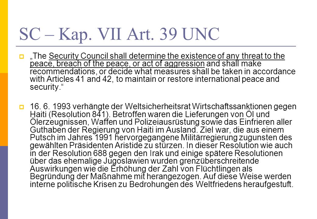 SC – Kap. VII Art. 39 UNC