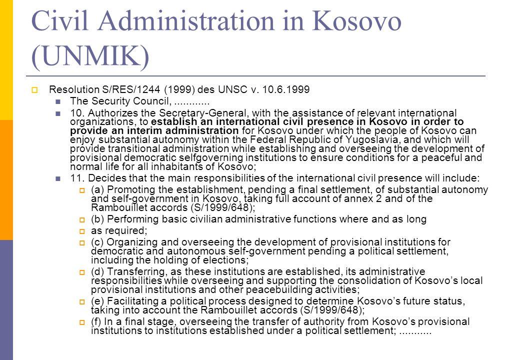 Civil Administration in Kosovo (UNMIK)