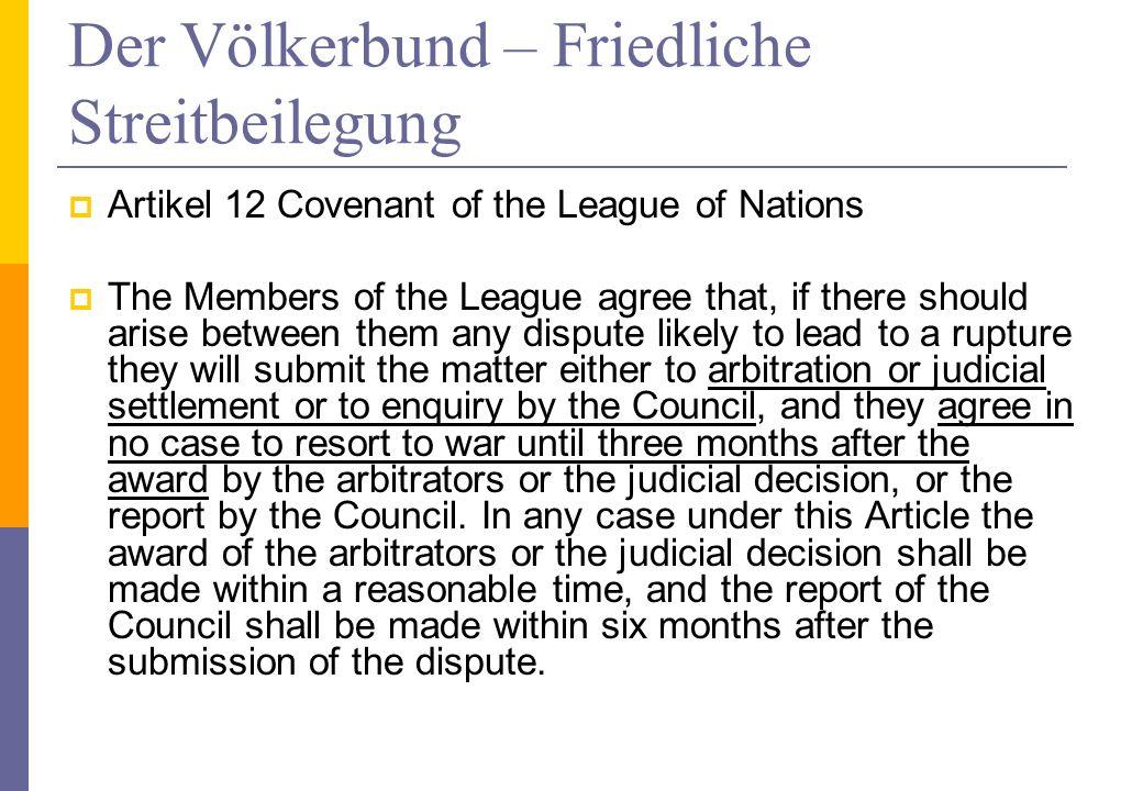 Der Völkerbund – Friedliche Streitbeilegung
