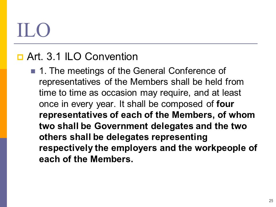 ILO Art. 3.1 ILO Convention.