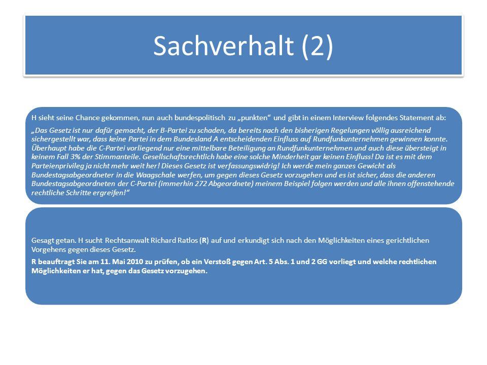 """Sachverhalt (2) H sieht seine Chance gekommen, nun auch bundespolitisch zu """"punkten und gibt in einem Interview folgendes Statement ab:"""