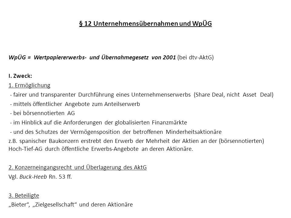 § 12 Unternehmensübernahmen und WpÜG