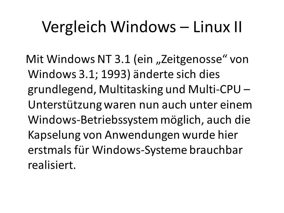 Vergleich Windows – Linux II