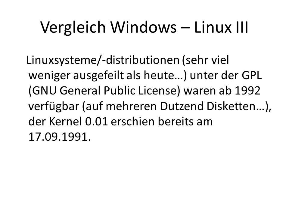 Vergleich Windows – Linux III