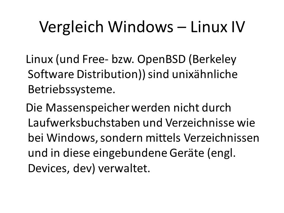Vergleich Windows – Linux IV