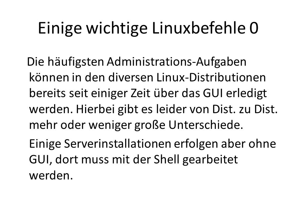 Einige wichtige Linuxbefehle 0