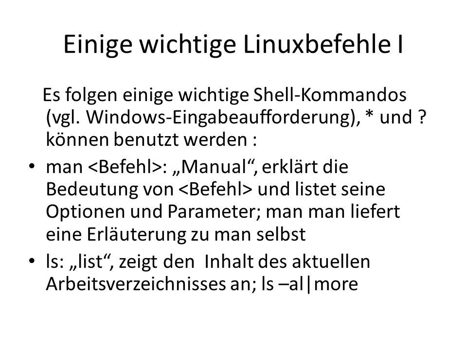 Einige wichtige Linuxbefehle I