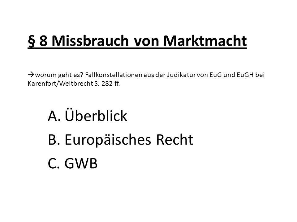 Überblick Europäisches Recht GWB