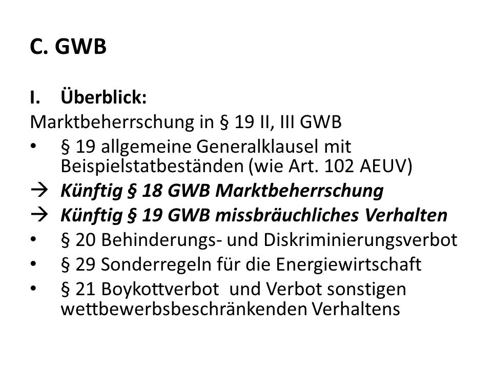 C. GWB Überblick: Marktbeherrschung in § 19 II, III GWB
