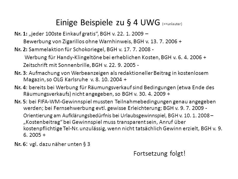 Einige Beispiele zu § 4 UWG (+=unlauter)