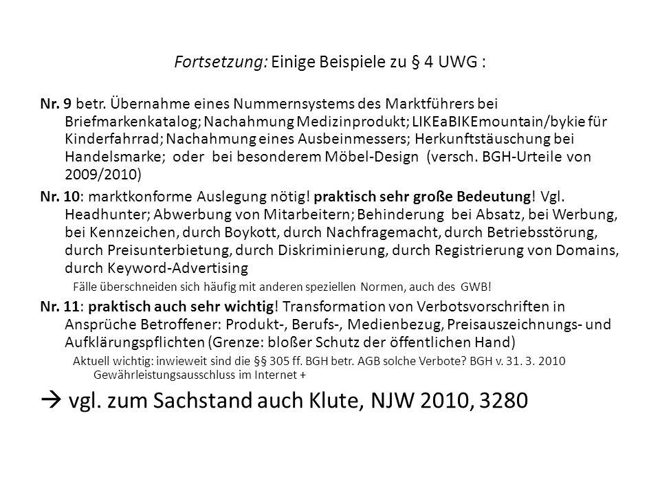 Fortsetzung: Einige Beispiele zu § 4 UWG :