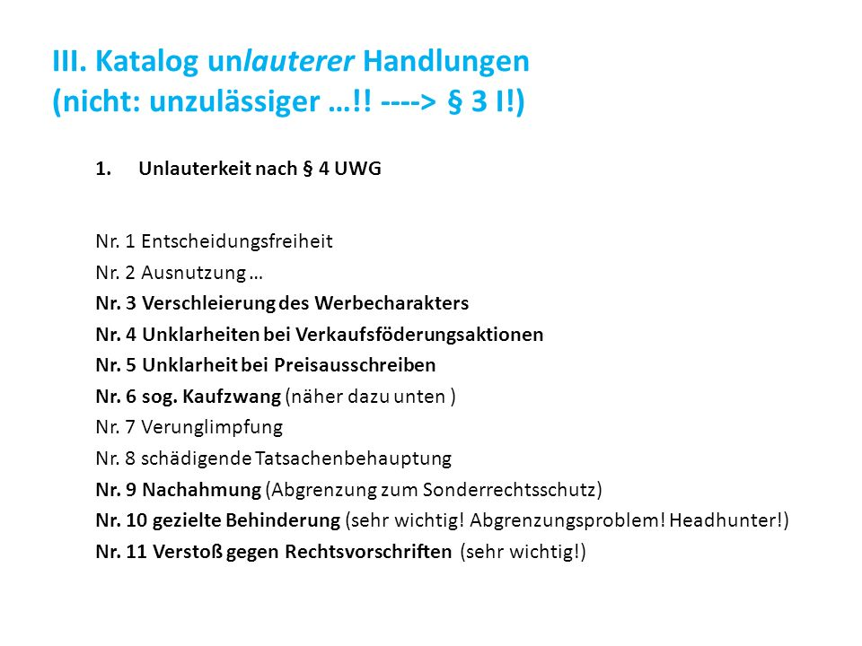 III. Katalog unlauterer Handlungen (nicht: unzulässiger …