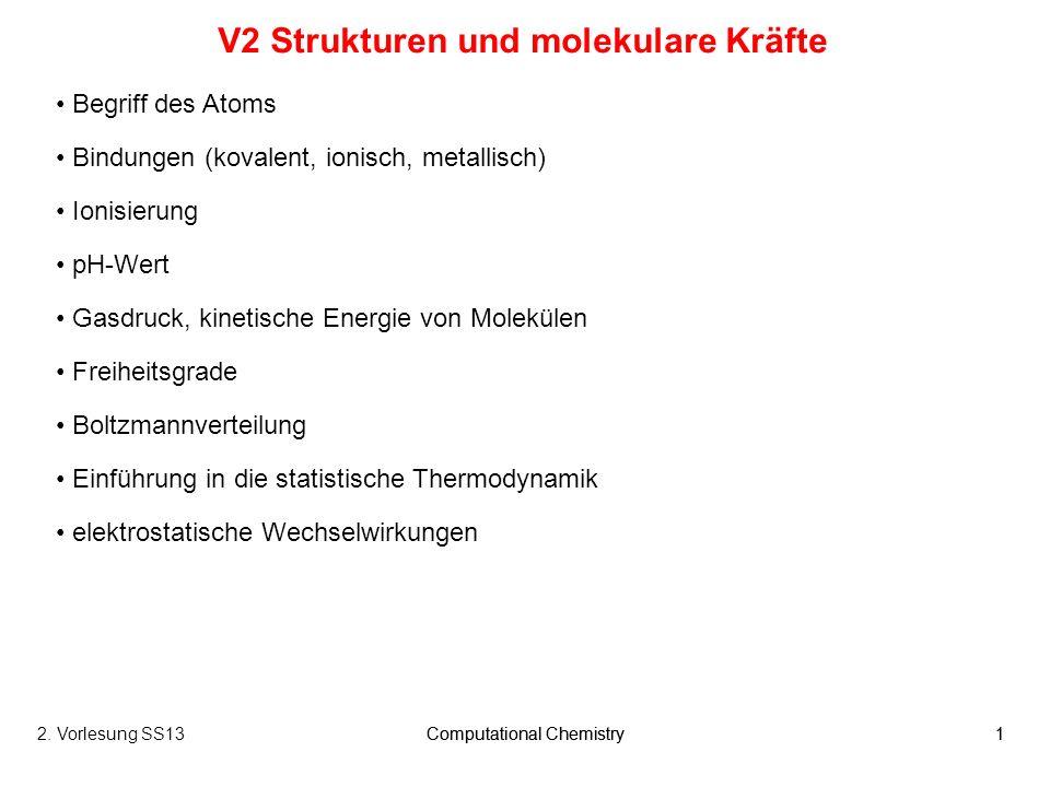 V2 Strukturen und molekulare Kräfte