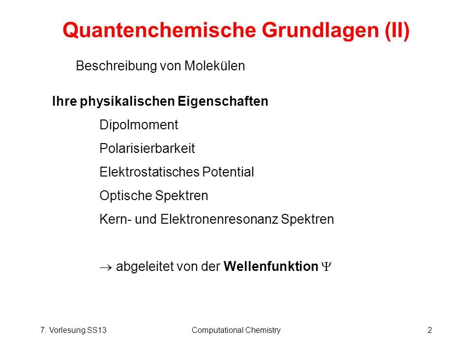 Quantenchemische Grundlagen (II)
