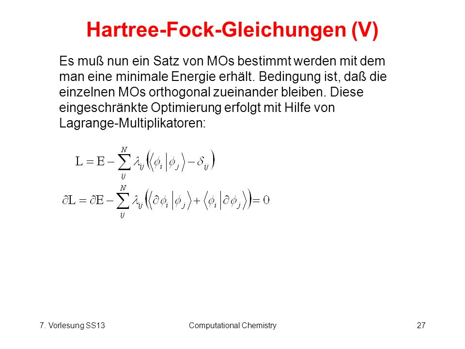 Hartree-Fock-Gleichungen (V)