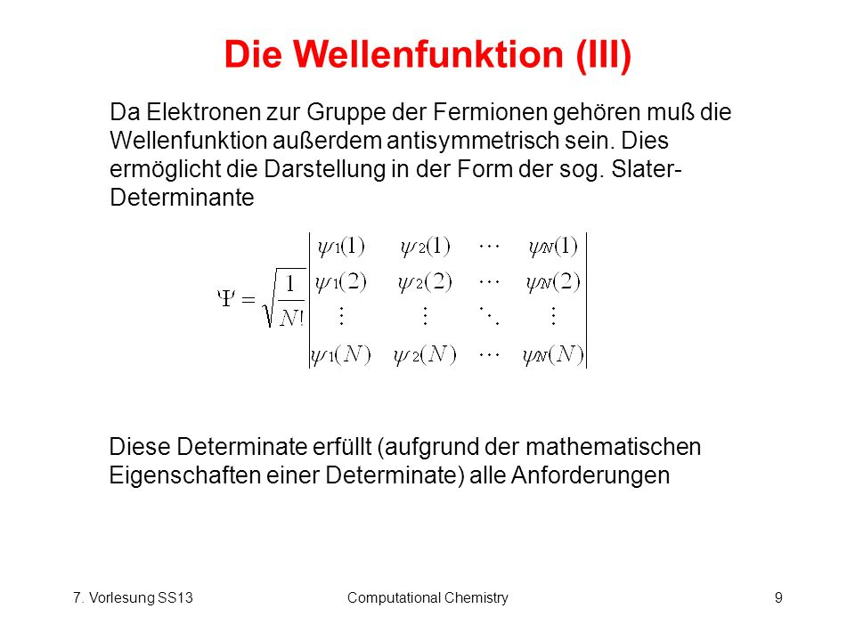 Die Wellenfunktion (III)