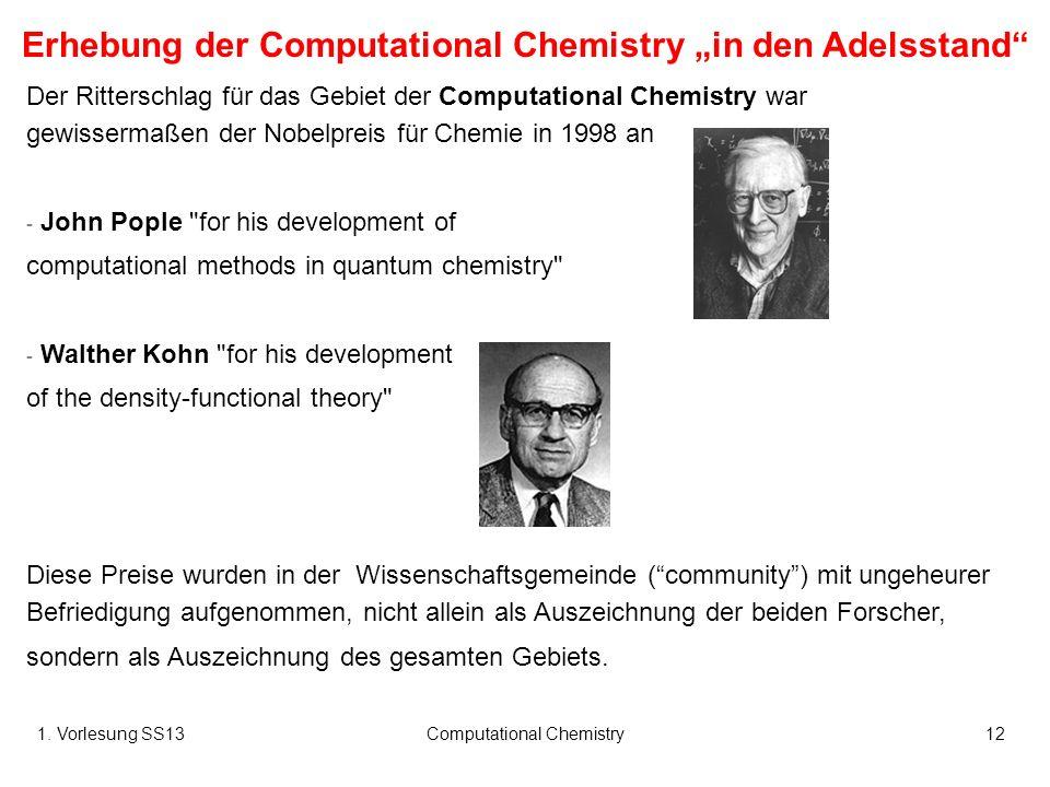 "Erhebung der Computational Chemistry ""in den Adelsstand"
