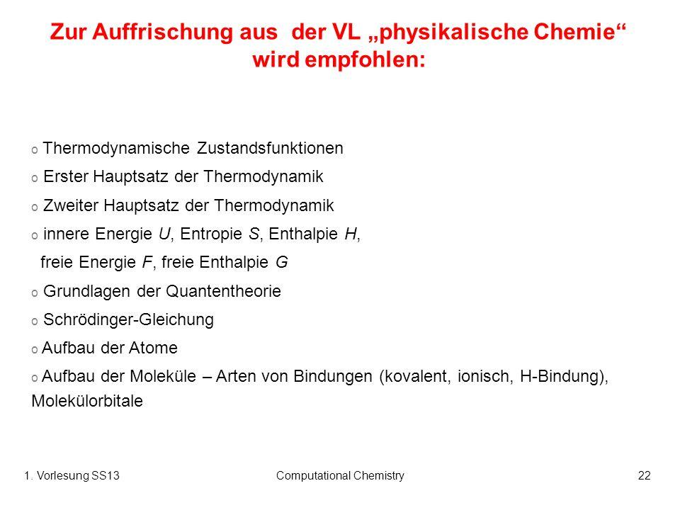 """Zur Auffrischung aus der VL """"physikalische Chemie wird empfohlen:"""