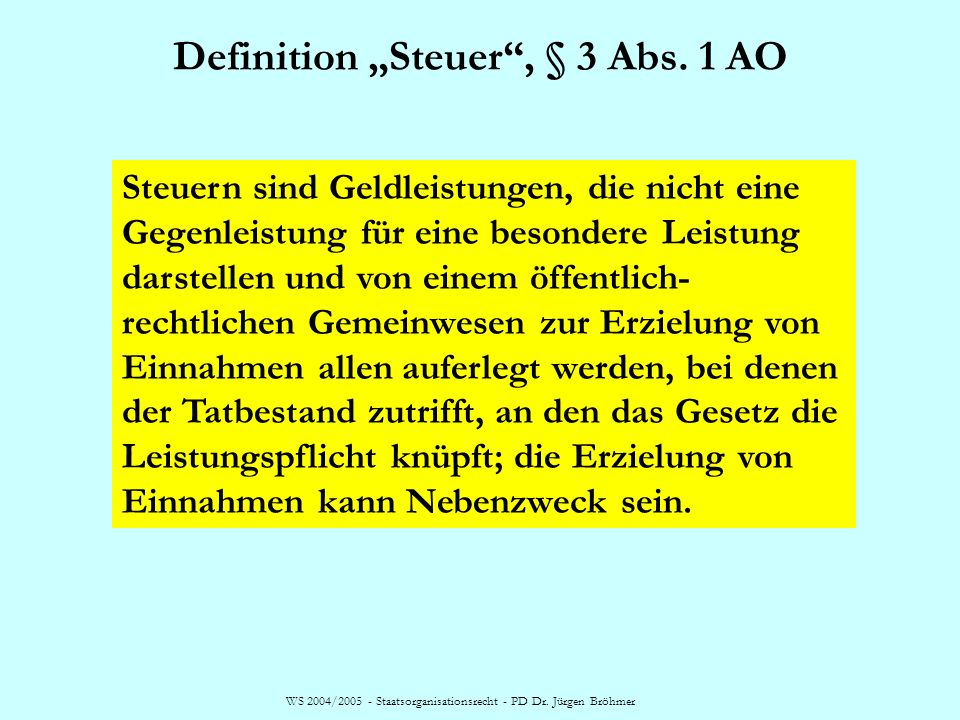 "Definition ""Steuer , § 3 Abs. 1 AO"