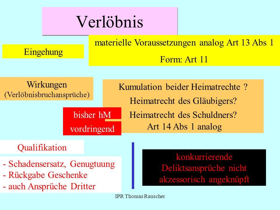 Verlöbnis materielle Voraussetzungen analog Art 13 Abs 1 Form: Art 11
