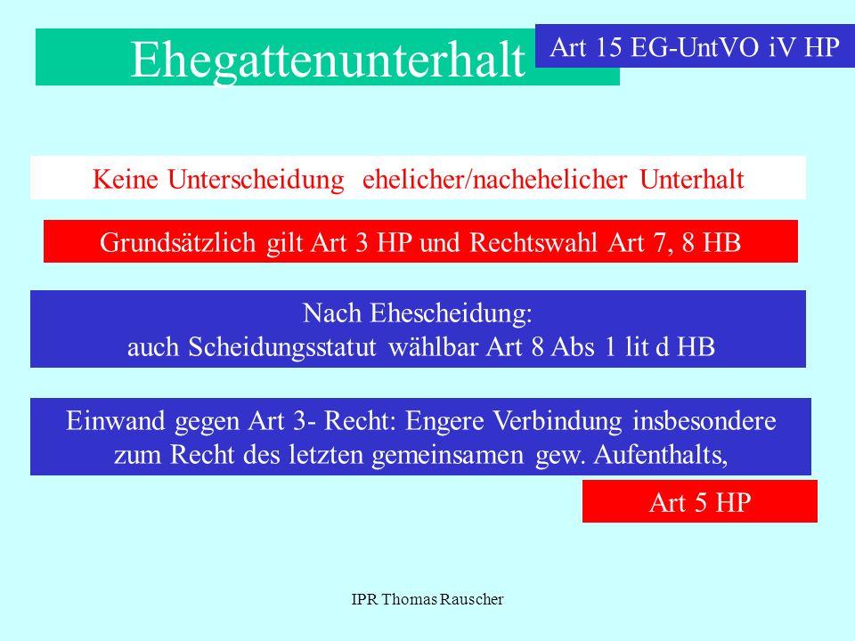 Ehegattenunterhalt Art 15 EG-UntVO iV HP