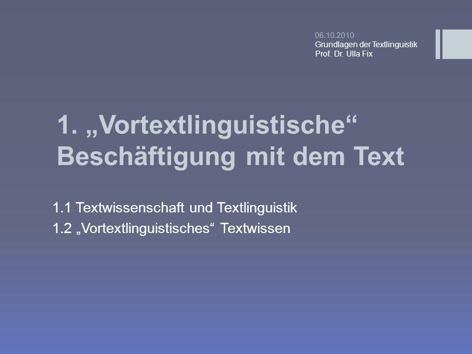 """1. """"Vortextlinguistische Beschäftigung mit dem Text"""