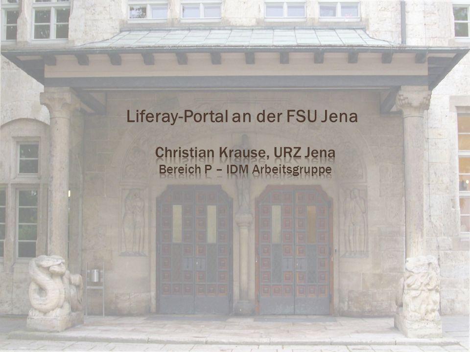 Christian Krause, URZ Jena Bereich P – IDM Arbeitsgruppe