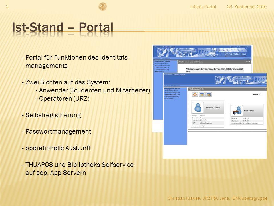 Ist-Stand – Portal Portal für Funktionen des Identitäts- managements
