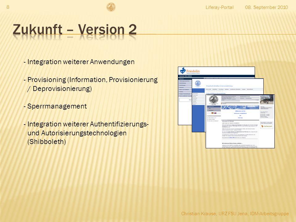 Zukunft – Version 2 Integration weiterer Anwendungen