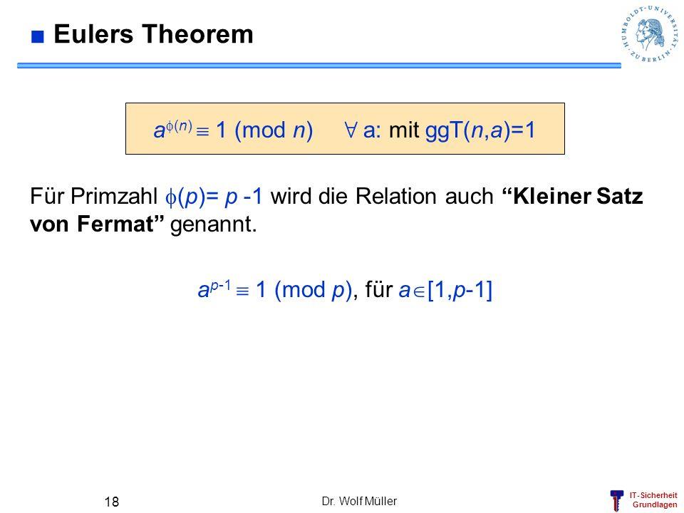 af(n)  1 (mod n) 8 a: mit ggT(n,a)=1