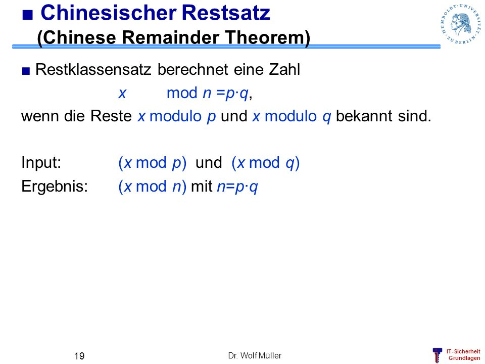 ■ Chinesischer Restsatz (Chinese Remainder Theorem)