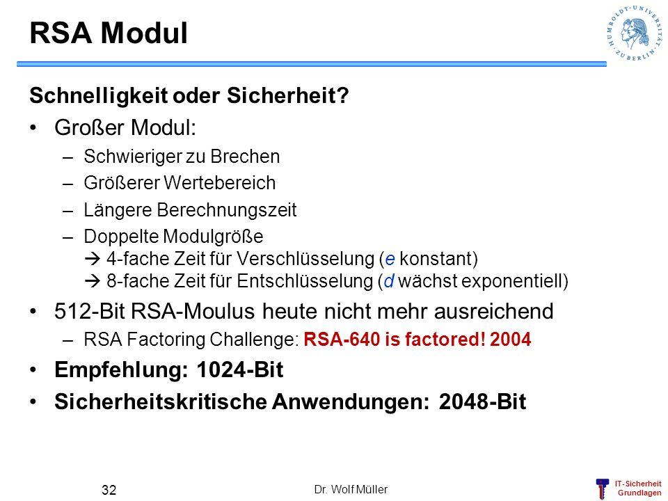 RSA Modul Schnelligkeit oder Sicherheit Großer Modul:
