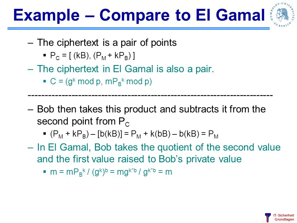 Example – Compare to El Gamal