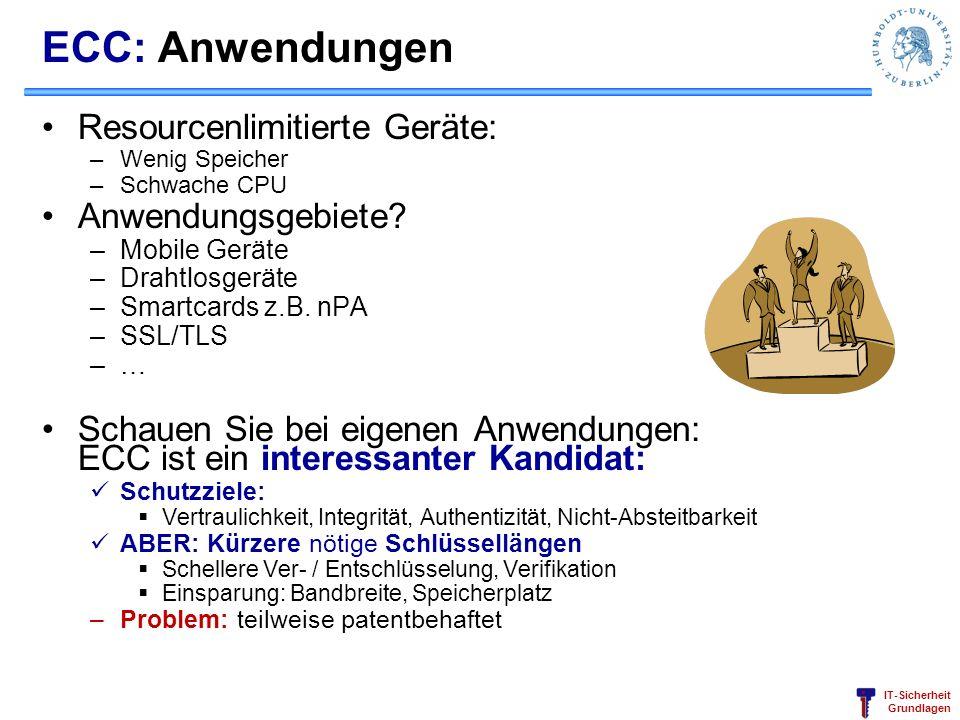 ECC: Anwendungen Resourcenlimitierte Geräte: Anwendungsgebiete