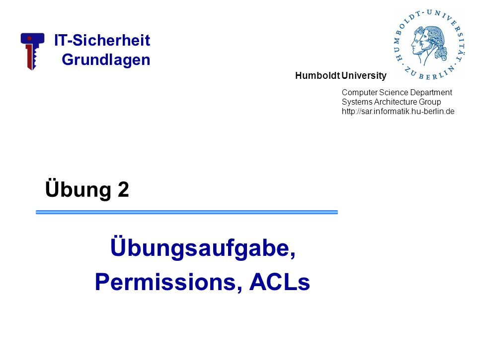 Übungsaufgabe, Permissions, ACLs