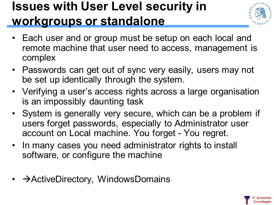 Issues with User Level security in workgroups or standalone