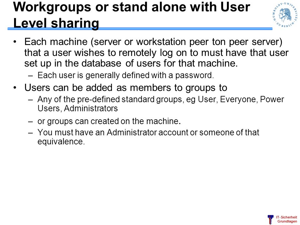 Workgroups or stand alone with User Level sharing