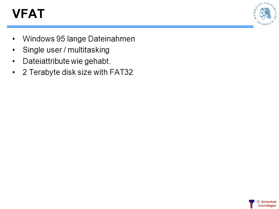 VFAT Windows 95 lange Dateinahmen Single user / multitasking