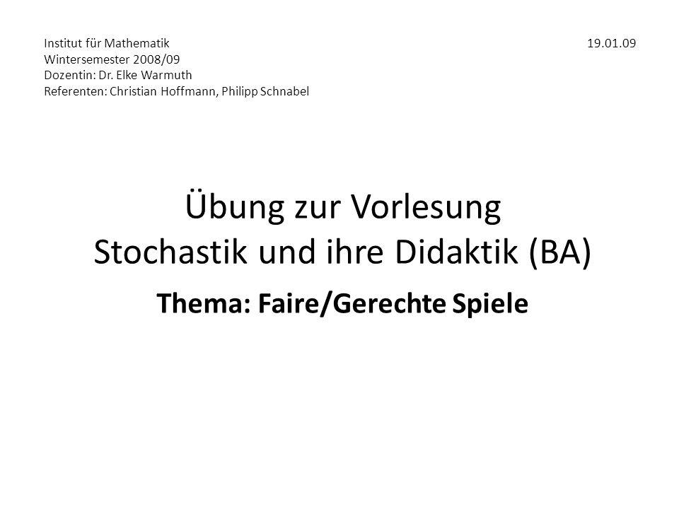 Übung zur Vorlesung Stochastik und ihre Didaktik (BA)