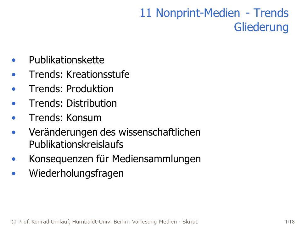 11 Nonprint-Medien - Trends Gliederung